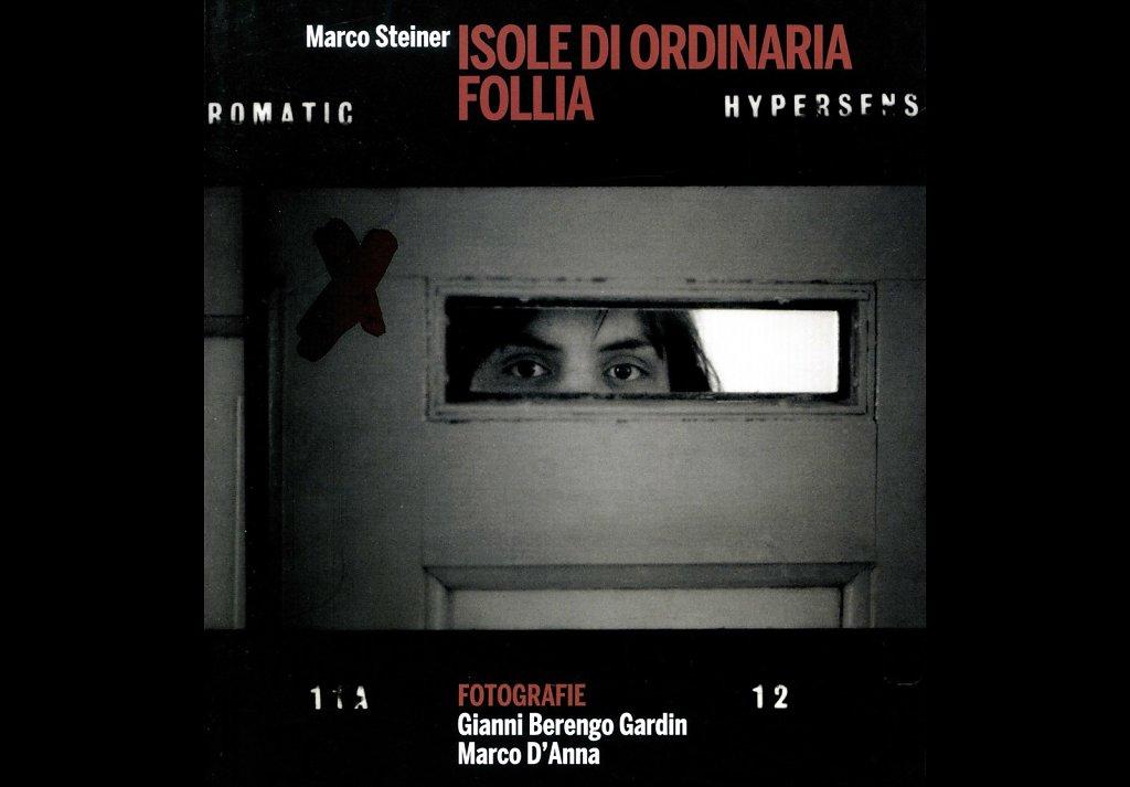 ISOLE DI ORDINARIA FOLLIA